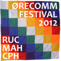 Post image for Video streams from Ørecomm Festival 2012